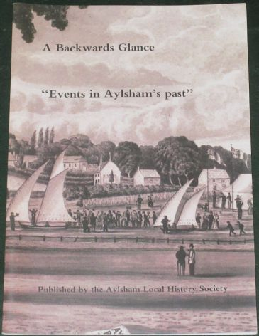 A Backwards Glance - Events in Aylsham's Past